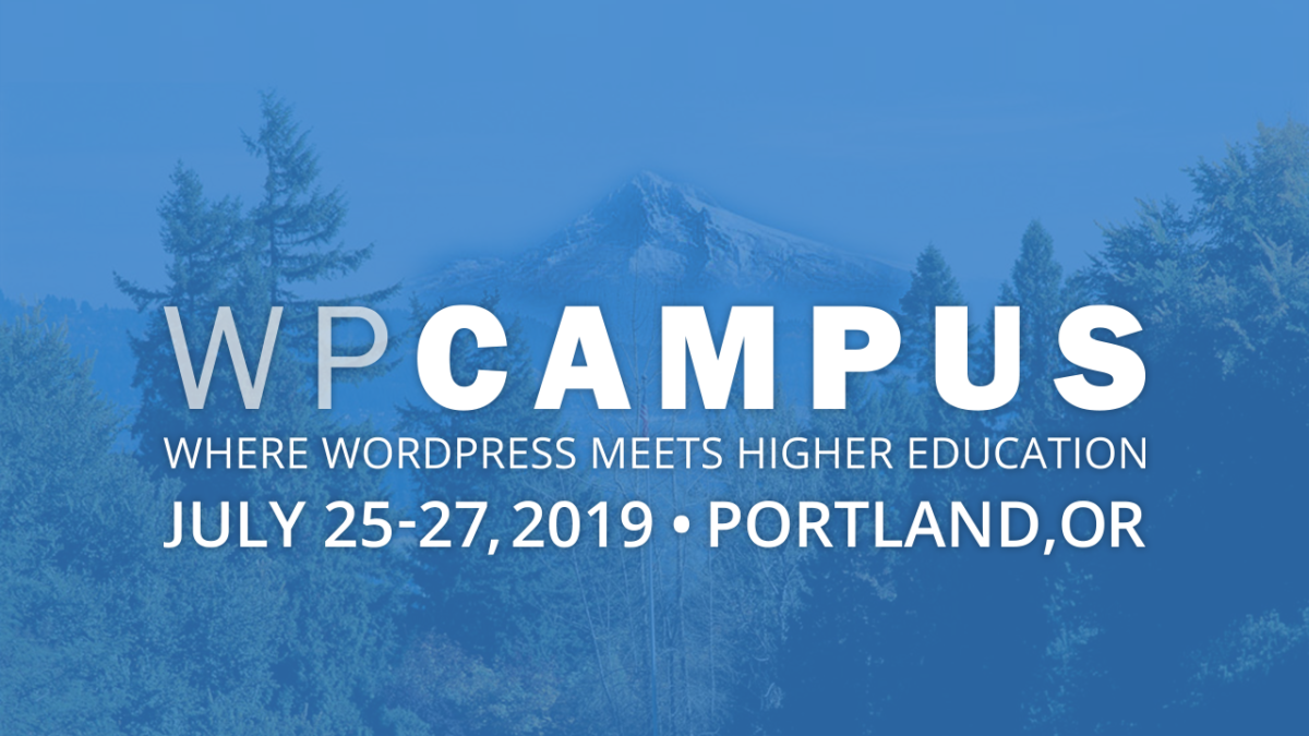 WPCampus 2019 will take place at Lewis & Clark College in Portland, Oregon