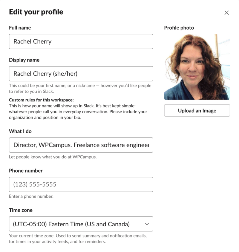 Editing your Slack profile allows you to set your full name, display name, what you do, and your profile image.